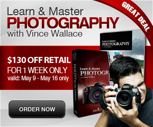Learn & Master Photography with Vince Wallace, Special Offer